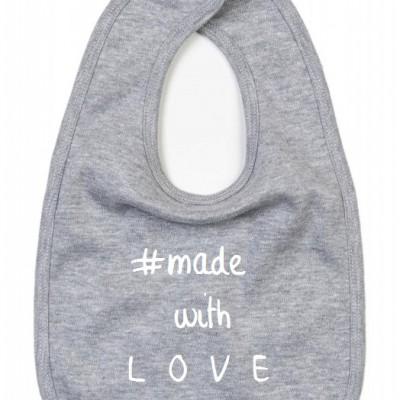 BABY SLABBETJE #MADE WITH LOVE (ALS JE ANDERE TEKSTKLEUR WIL VERMELDEN IN OPMERKING)