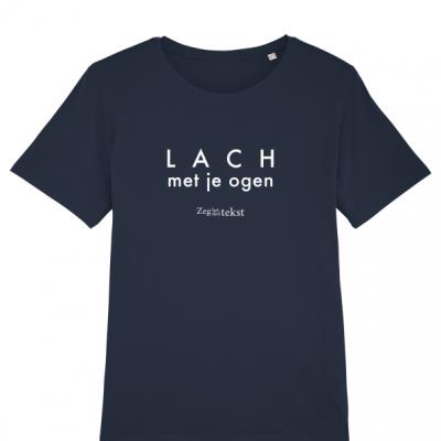 VROUWEN T-shirt ronde hals Lach met je ogen (Zeg het met tekst)