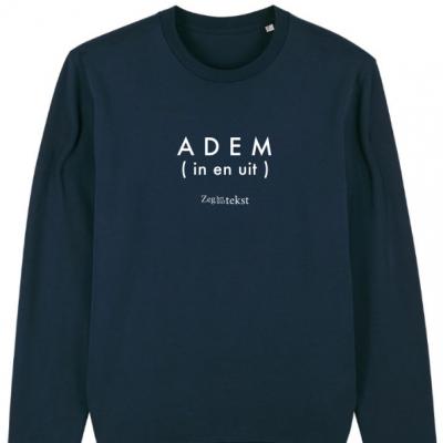 MANNEN (UNISEX)  sweater ronde hals Adem (in en uit)  (Zeg het met tekst)